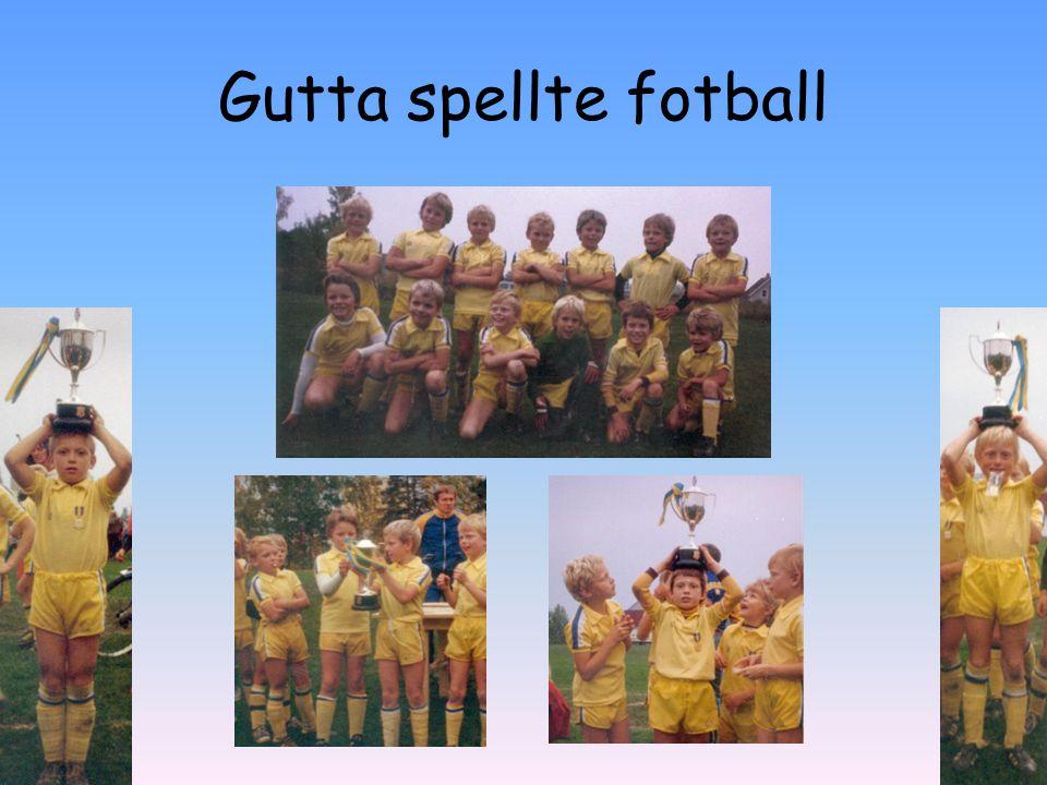 Gutta spellte fotball