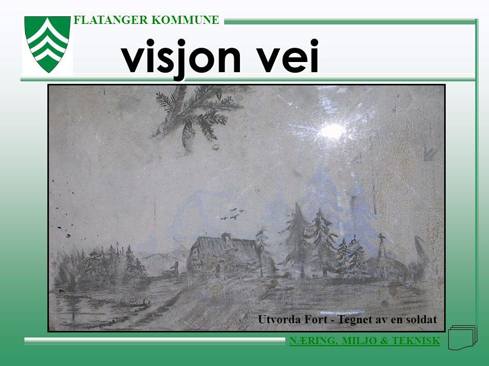 visjon vei Utvorda Fort - Tegnet av en soldat Flatanger Kommune NMT