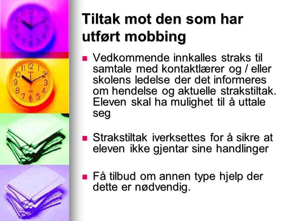 Tiltak mot den som har utført mobbing