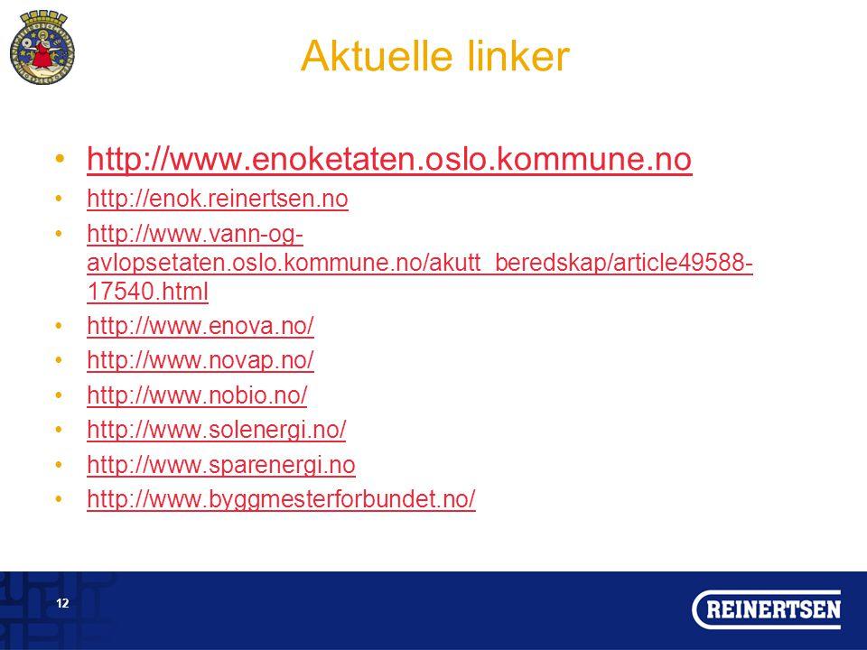 Aktuelle linker http://www.enoketaten.oslo.kommune.no