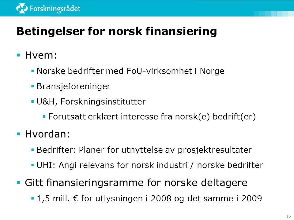 Betingelser for norsk finansiering