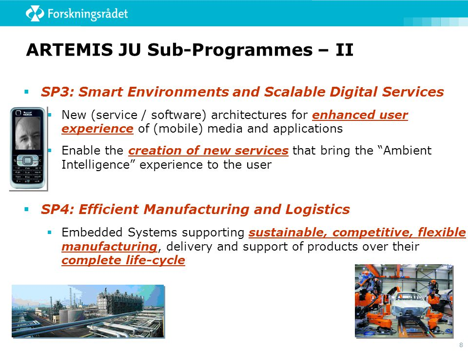 ARTEMIS JU Sub-Programmes – II