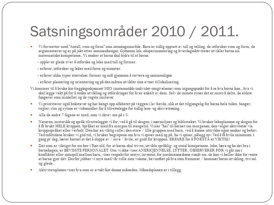 Satsningsområder 2010 / 2011.