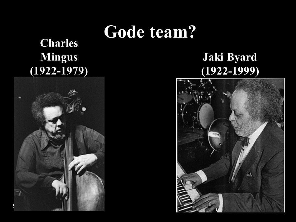Gode team Charles Mingus (1922-1979) Jaki Byard (1922-1999)