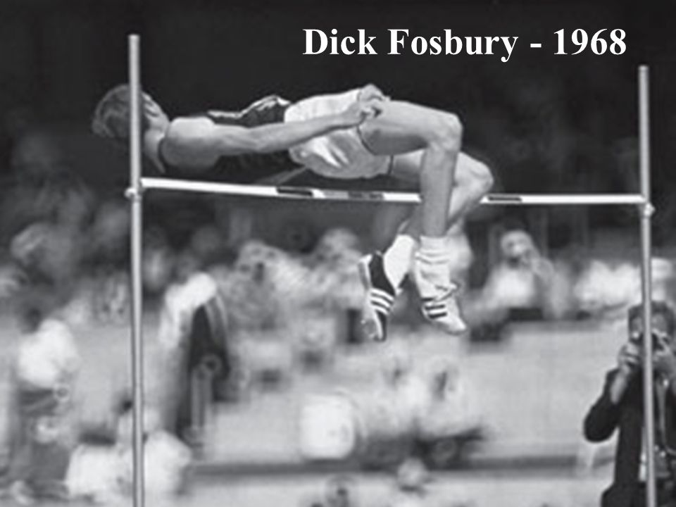Dick Fosbury - 1968 HVEM er pådriveren Pådriver må melde seg selv!