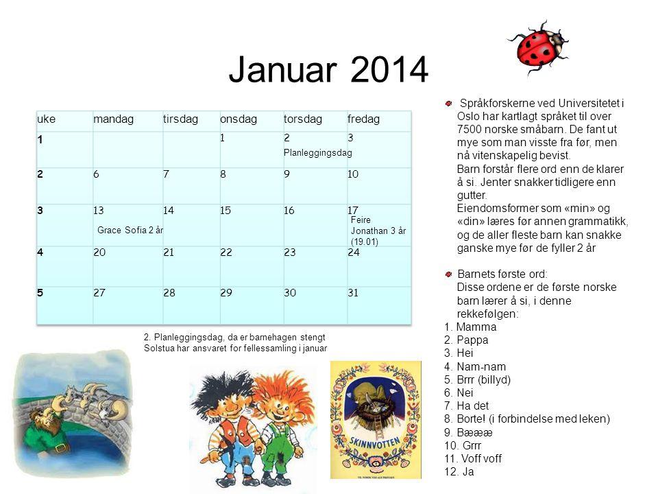 Januar 2014 uke mandag tirsdag onsdag torsdag fredag 1