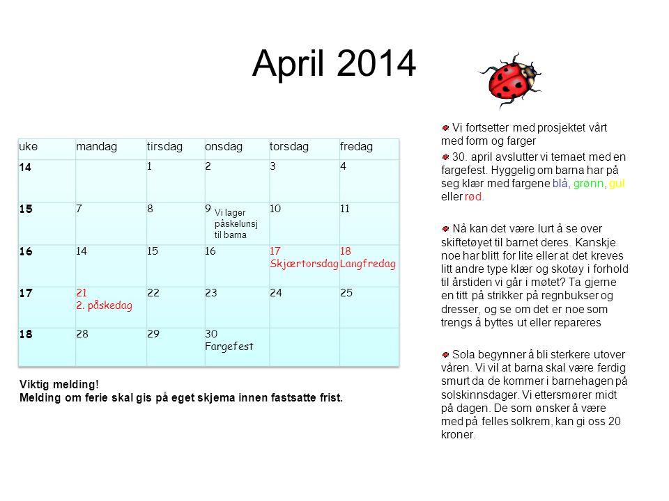 April 2014 uke mandag tirsdag onsdag torsdag fredag 14 15