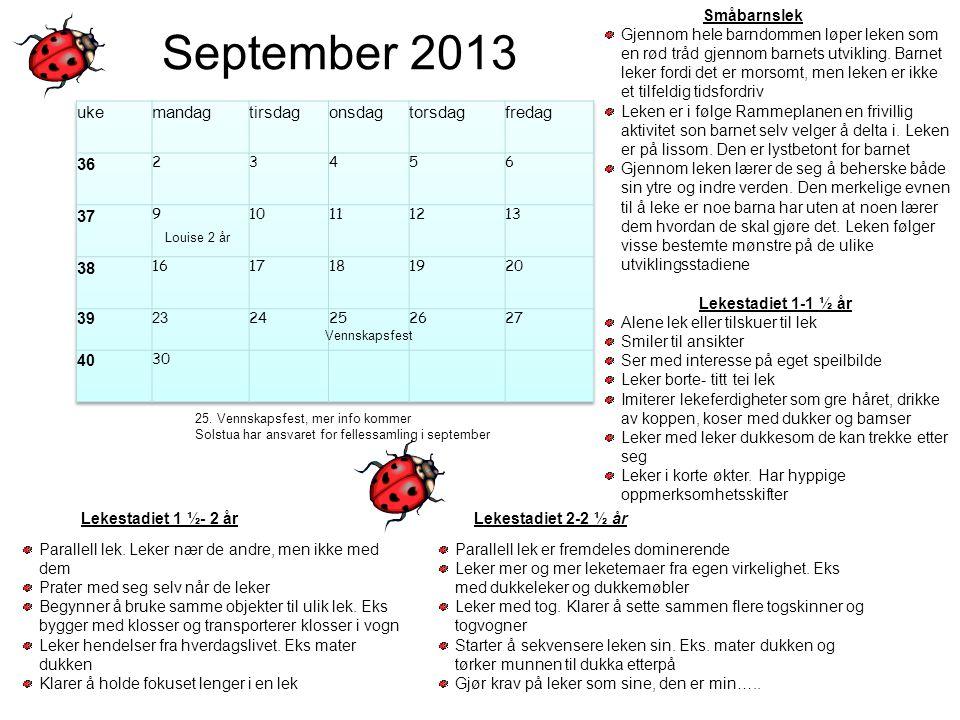 September 2013 uke mandag tirsdag onsdag torsdag fredag 36 37 38