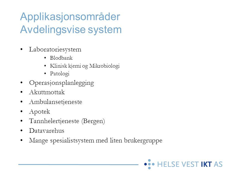 Applikasjonsområder Avdelingsvise system