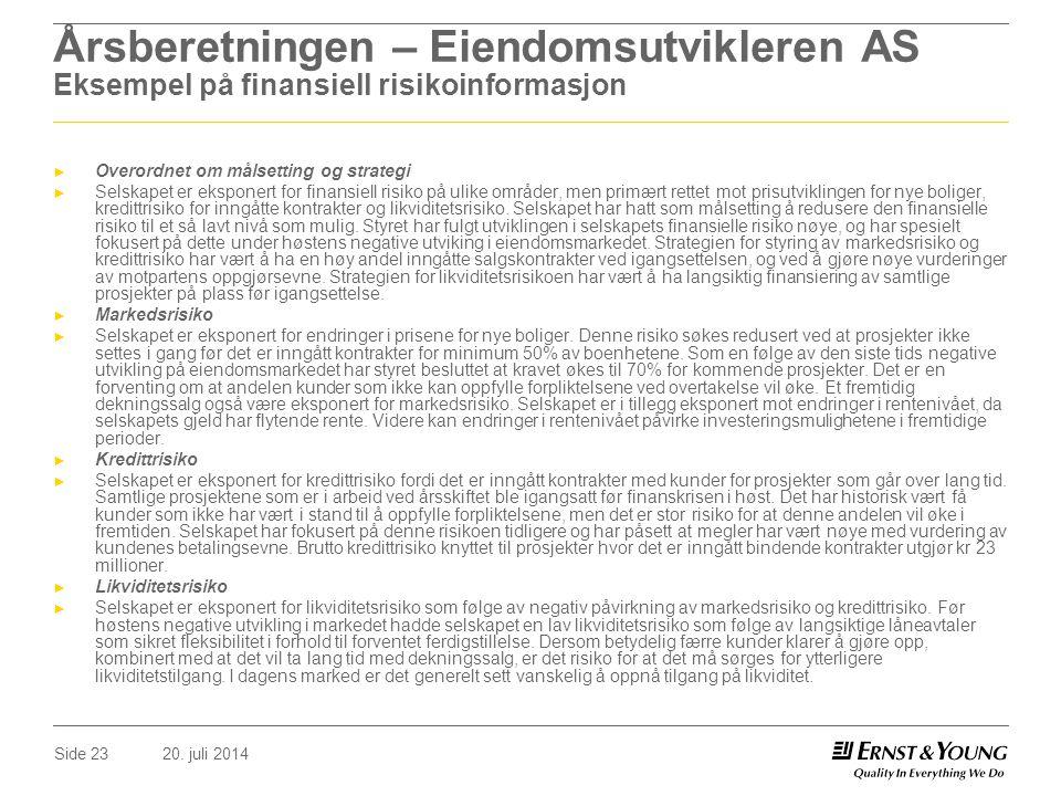 Årsberetningen – Eiendomsutvikleren AS Eksempel på finansiell risikoinformasjon