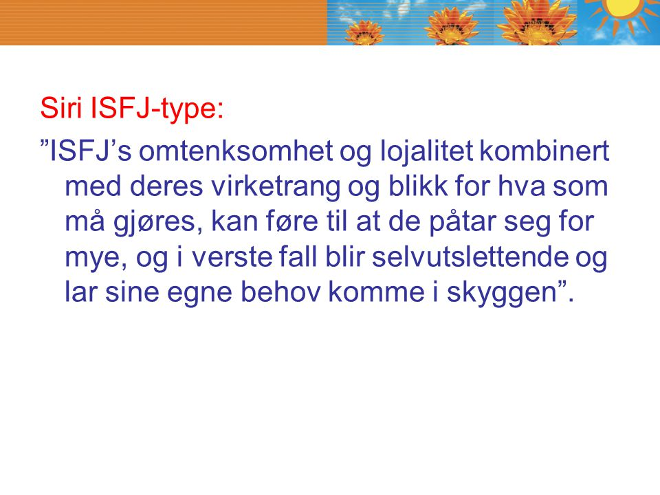 Siri ISFJ-type: