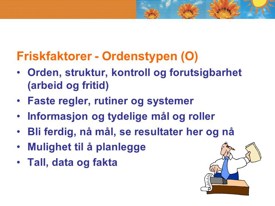 Friskfaktorer - Ordenstypen (O)