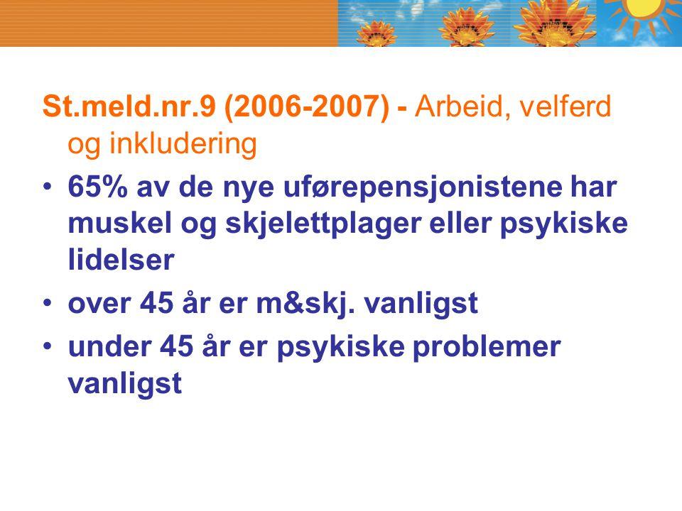 St.meld.nr.9 (2006-2007) - Arbeid, velferd og inkludering