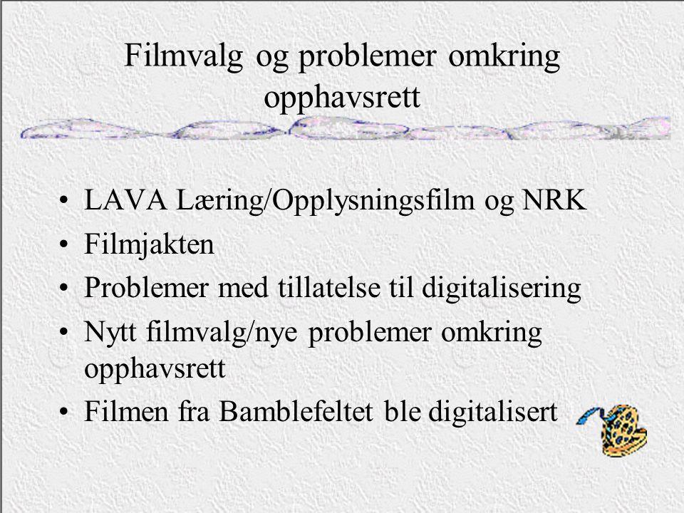 Filmvalg og problemer omkring opphavsrett