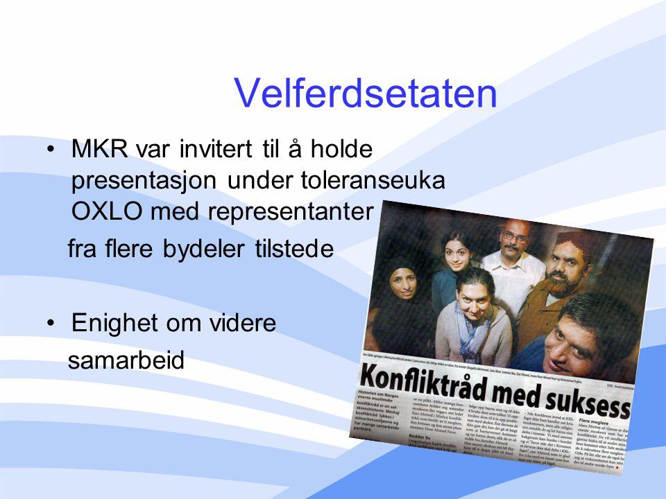 Velferdsetaten MKR var invitert til å holde presentasjon under toleranseuka OXLO med representanter.