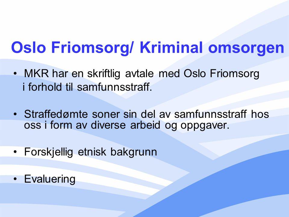 Oslo Friomsorg/ Kriminal omsorgen
