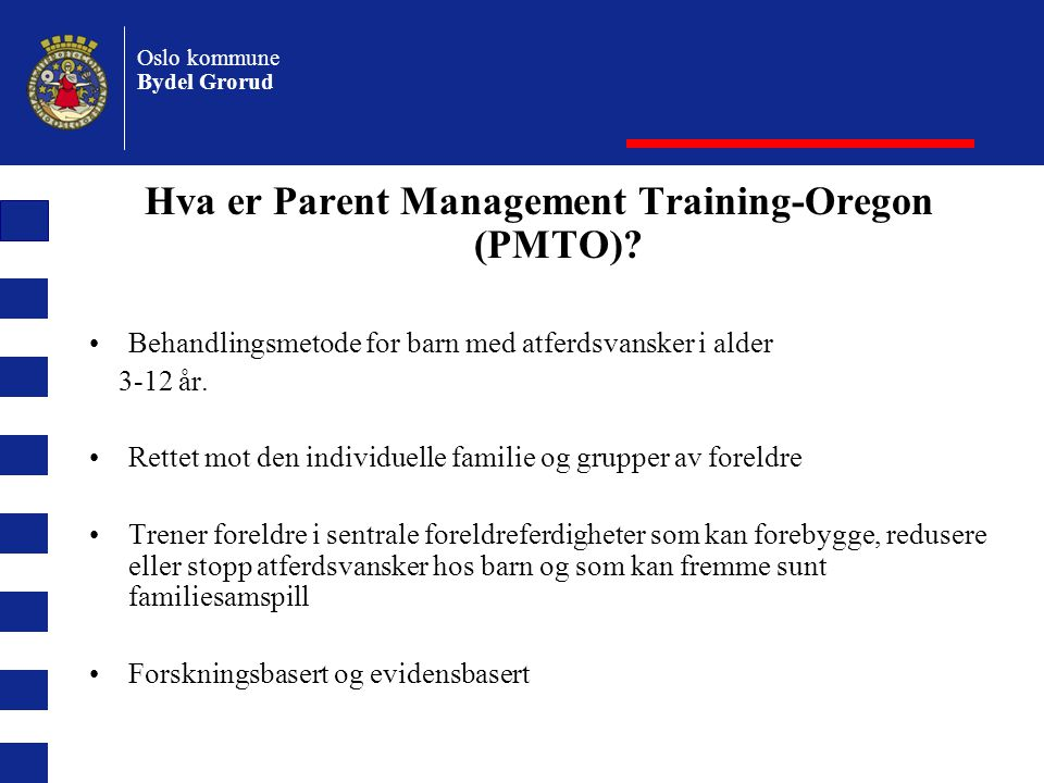 Hva er Parent Management Training-Oregon (PMTO)