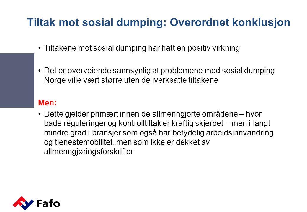 Tiltak mot sosial dumping: Overordnet konklusjon