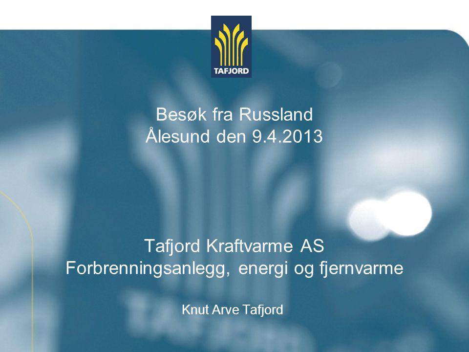 Besøk fra Russland Ålesund den 9. 4