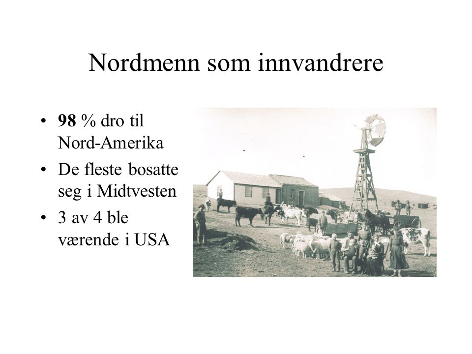 Nordmenn som innvandrere