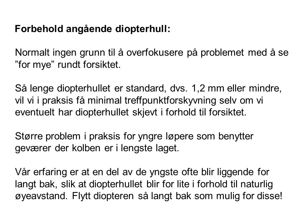 Forbehold angående diopterhull: