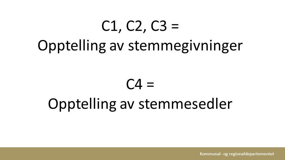 Opptelling av stemmegivninger C4 = Opptelling av stemmesedler