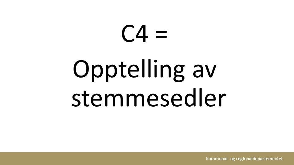 C4 = Opptelling av stemmesedler
