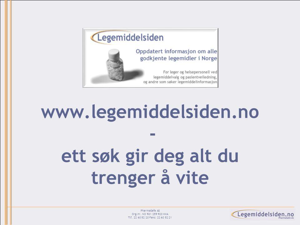 www.legemiddelsiden.no - ett søk gir deg alt du trenger å vite