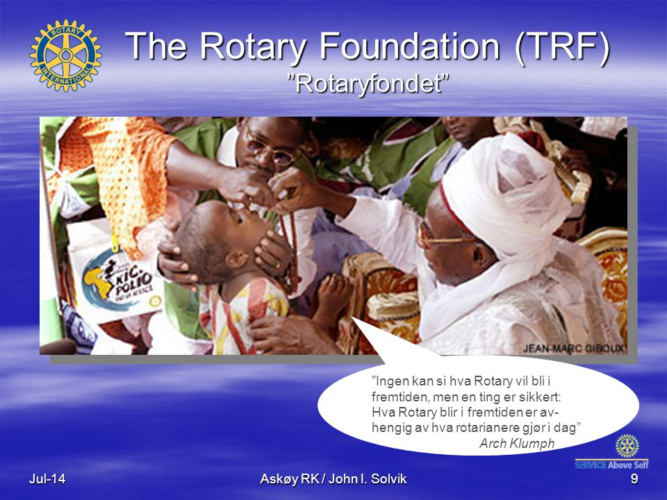 The Rotary Foundation (TRF) Rotaryfondet
