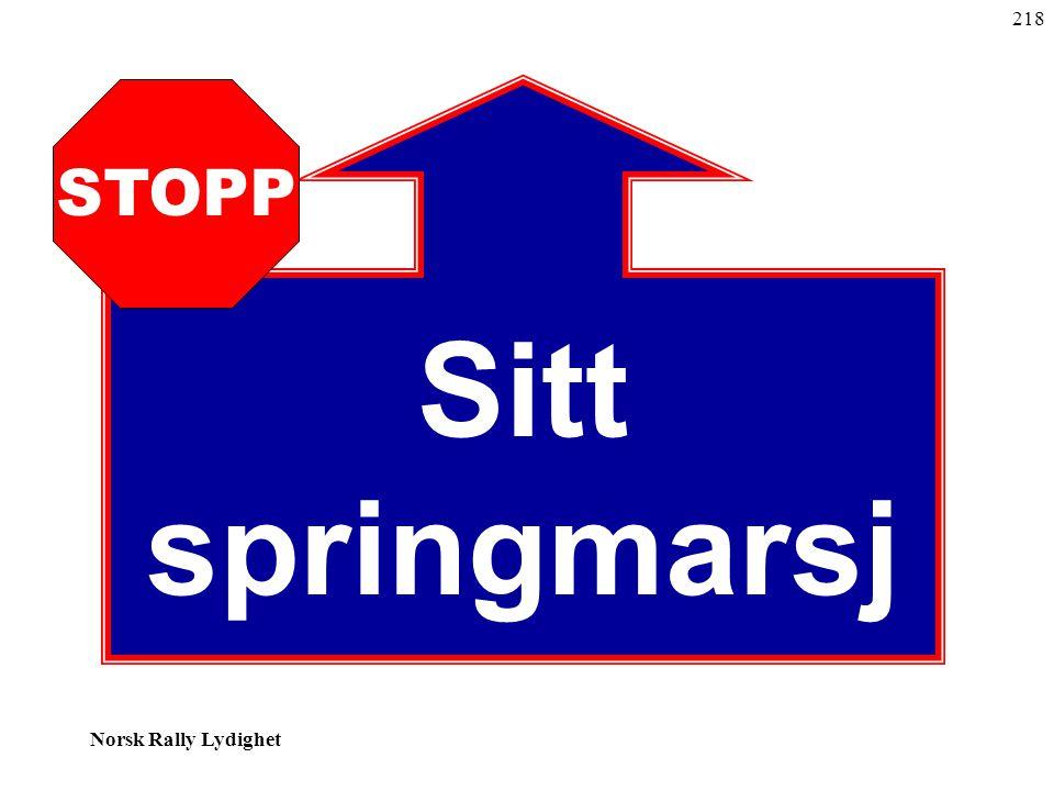 218 STOPP Sitt springmarsj