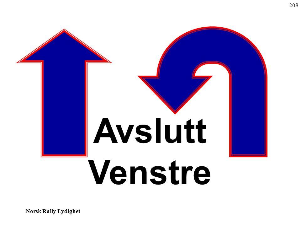 208 Avslutt Venstre