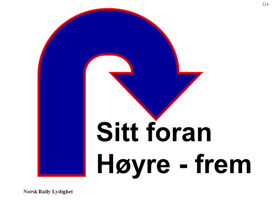 114 Sitt foran Høyre - frem