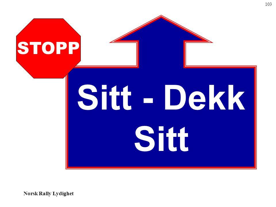 103 Sitt - Dekk Sitt STOPP
