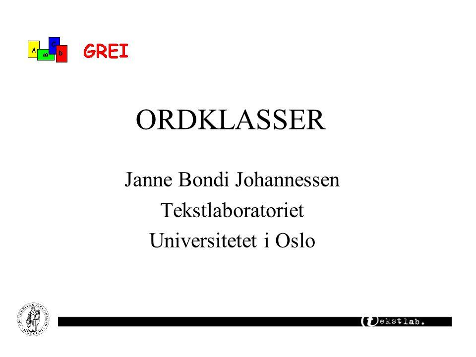 Janne Bondi Johannessen Tekstlaboratoriet Universitetet i Oslo