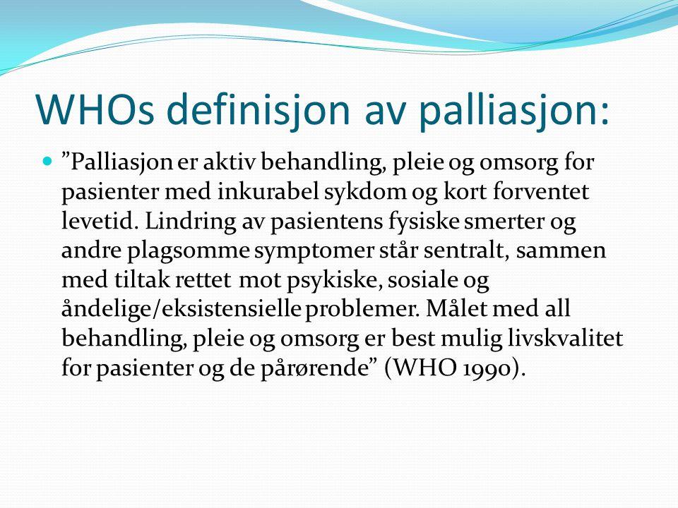 WHOs definisjon av palliasjon: