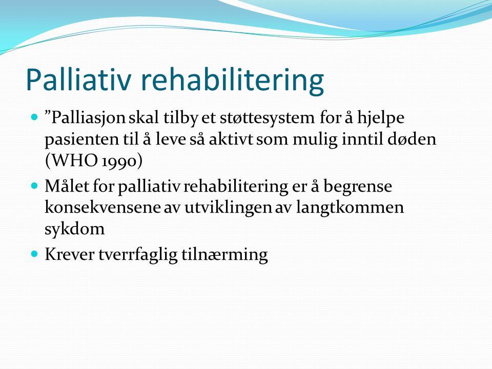 Palliativ rehabilitering