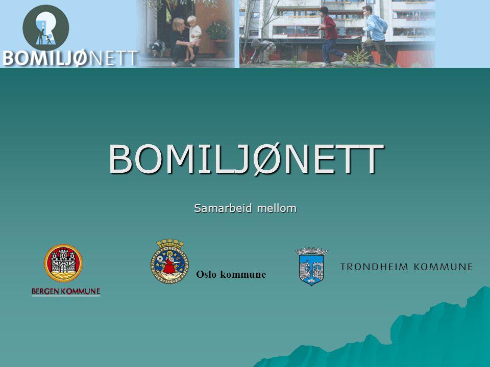 BOMILJØNETT Samarbeid mellom Oslo kommune