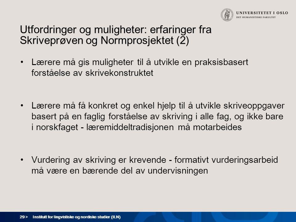 Utfordringer og muligheter: erfaringer fra Skriveprøven og Normprosjektet (2)