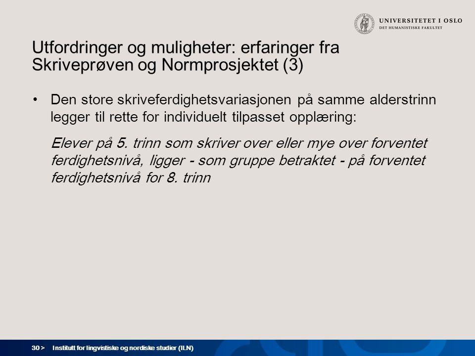 Utfordringer og muligheter: erfaringer fra Skriveprøven og Normprosjektet (3)