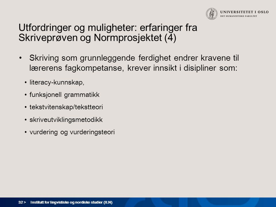 Utfordringer og muligheter: erfaringer fra Skriveprøven og Normprosjektet (4)