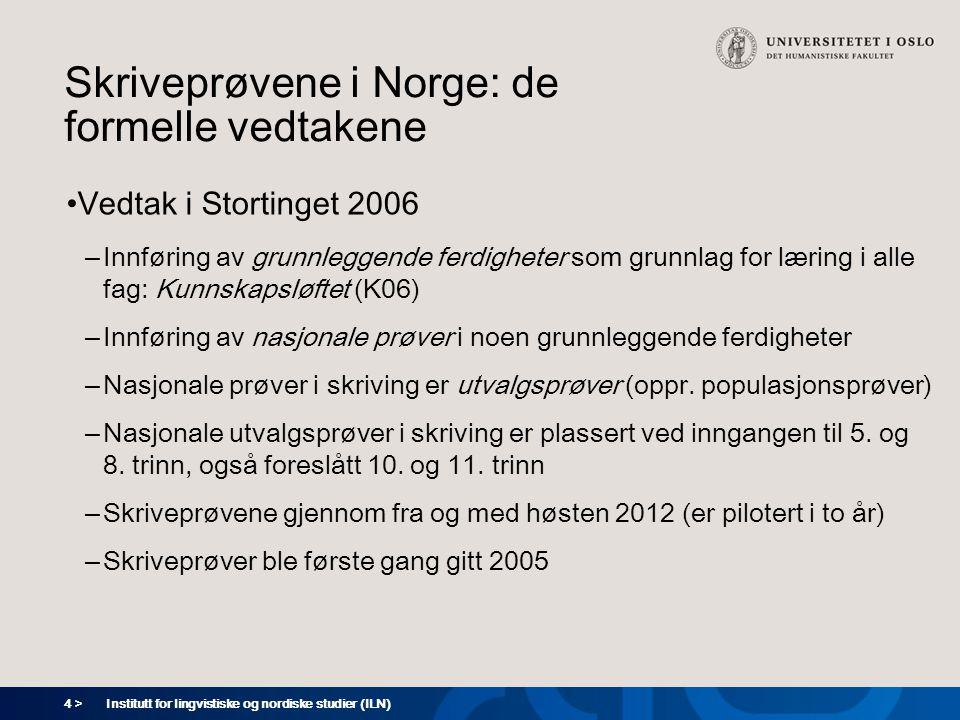 Skriveprøvene i Norge: de formelle vedtakene