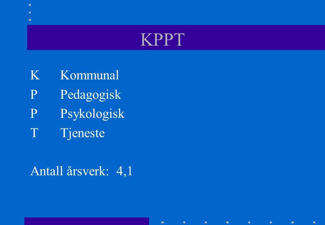 KPPT K Kommunal P Pedagogisk P Psykologisk T Tjeneste