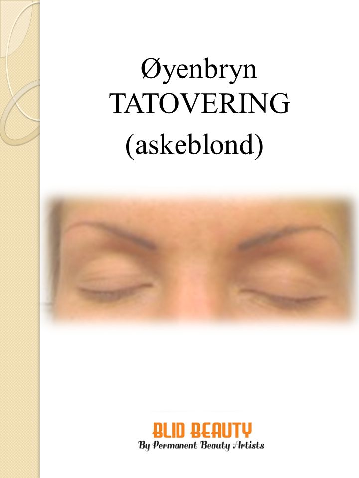 Øyenbryn TATOVERING (askeblond)