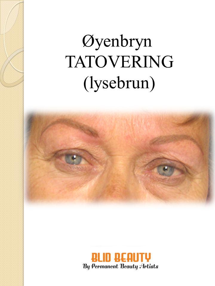 Øyenbryn TATOVERING (lysebrun)