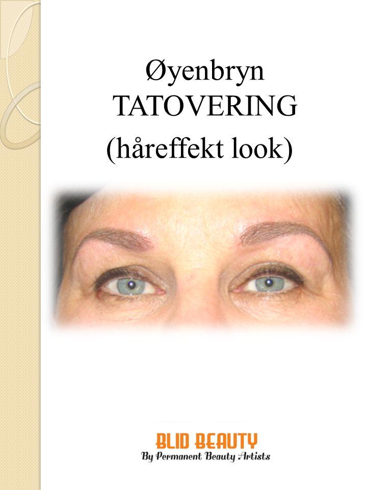 Øyenbryn TATOVERING (håreffekt look)