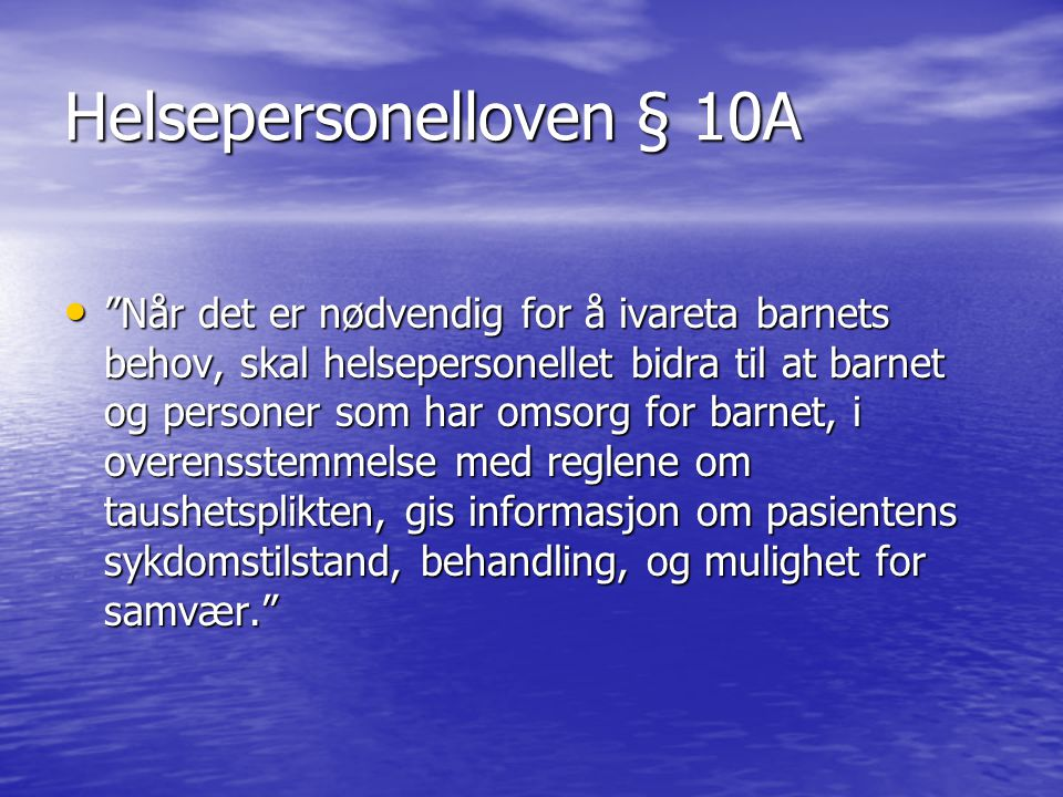 Helsepersonelloven § 10A