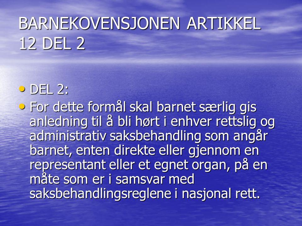 BARNEKOVENSJONEN ARTIKKEL 12 DEL 2