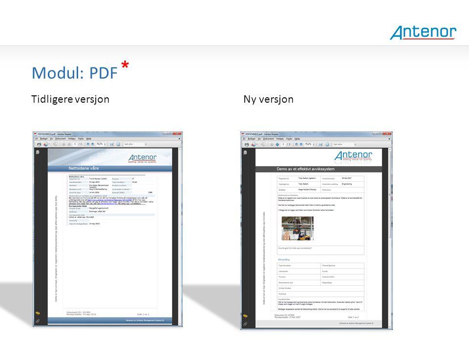 Gammel design * Modul: PDF Tidligere versjon Ny versjon