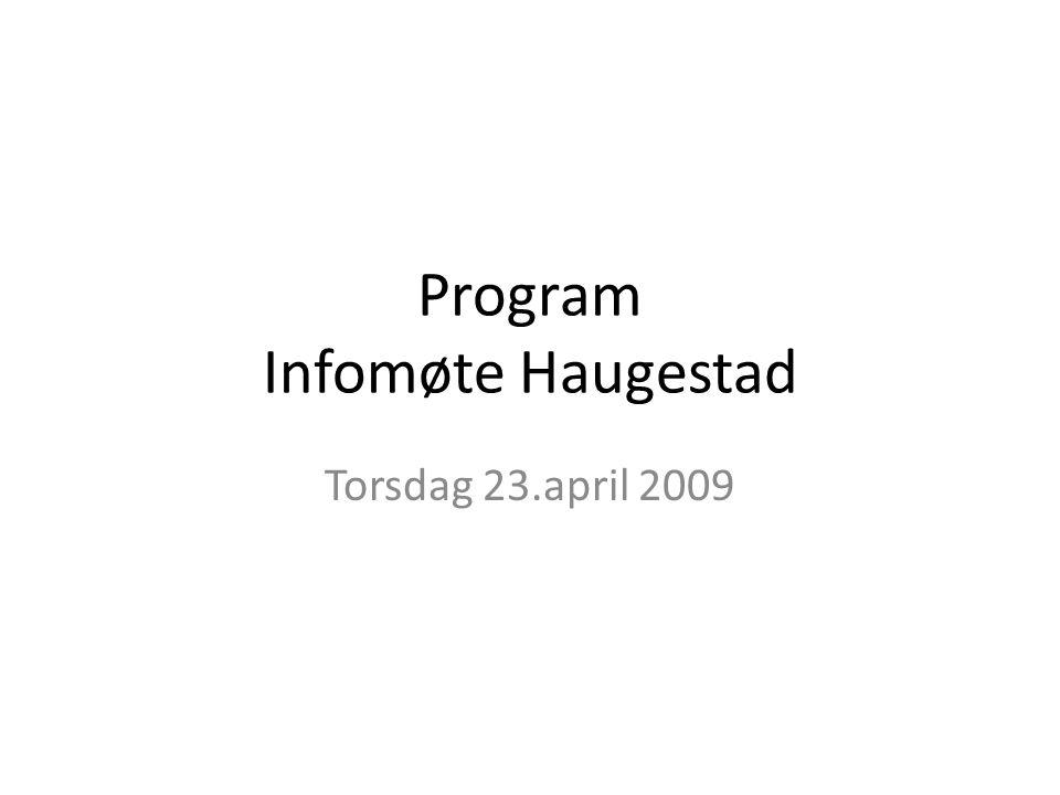 Program Infomøte Haugestad