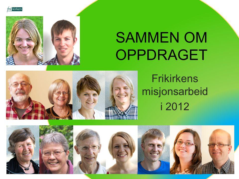 Frikirkens misjonsarbeid i 2012